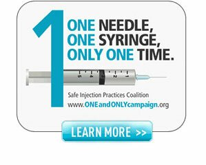 One Needle, One Syringe, One Time